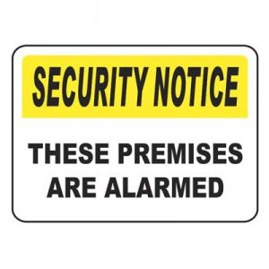 Alarmed Premises Security Notice