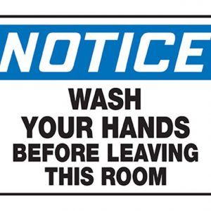 wash hands notice sign